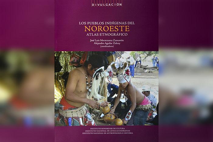 Portada-libro-Atlas-Etnográfico-de-los-Pueblos-Indígenas-del-Noroeste.-Foto-INAH.