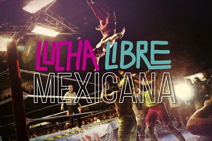 lucha libre mexicana, un referente de la cultura mexicana